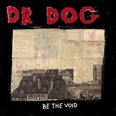 bethevoid Dr. Dog announces new album: Be the Void