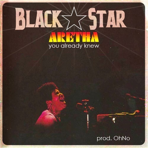 black star you already know Check Out: Black Star   You Already Knew