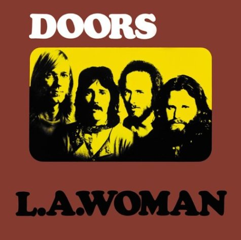 the doors la woman singles box The Doors announce 40th anniversary reissue of L.A. Woman