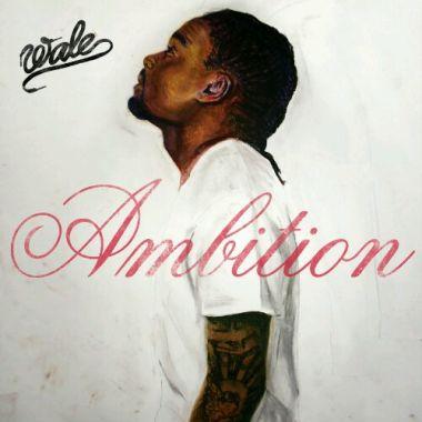 Album Review Wale Ambition