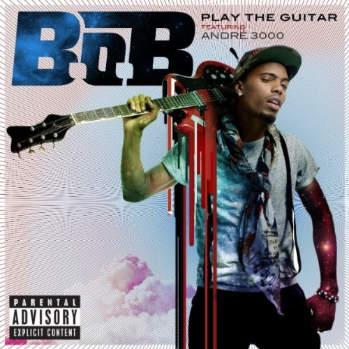 61lwtjfg4l  ss500  Check Out: B.o.B. feat. André 3000   Play the Guitar