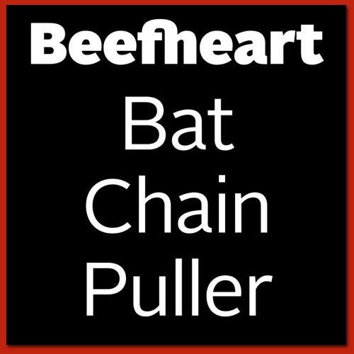 captain beefhart bat chain puller Lost Captain Beefheart album surfaces in January