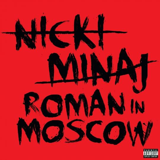minaj roman in moscow Check Out: Nicki Minaj   Roman In Moscow