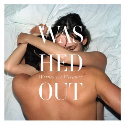 washed out within and without Top 50 Albums of 2011