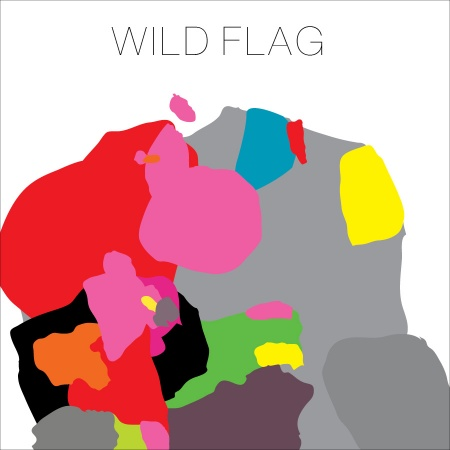 wild flag wild flag Top 50 Albums of 2011