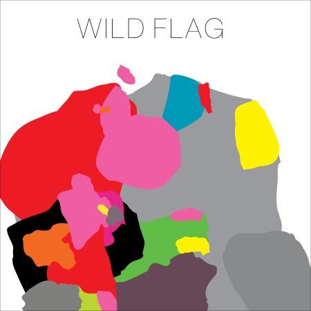 wild flag wild flag Top 50 Songs of 2011
