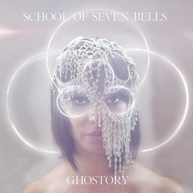school of seven bells ghostory Stream: School of Seven Bells   Ghostory