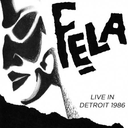 New Fela Kuti live album announced: Live In Detroit, 1986