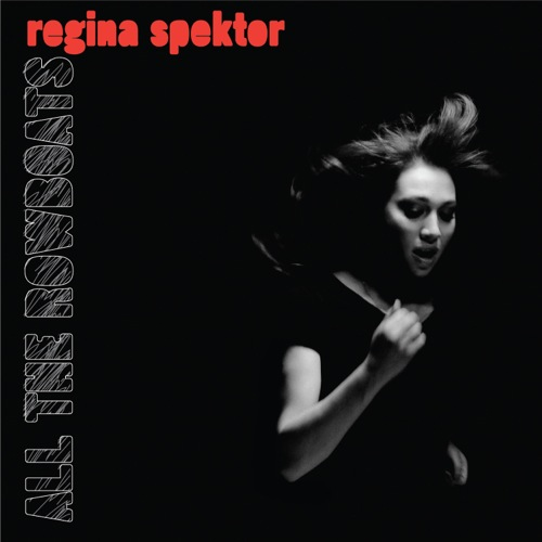 regina spektor all the rowboats Check Out: Regina Spektor   All the Rowboats