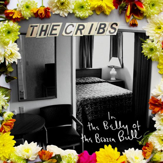 cribsbrazenbullcover Check Out: The Cribs   Come On, Be A No One