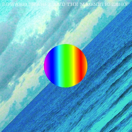 edward sharpe here Edward Sharpe and the Magnetic Zeros title new album Here