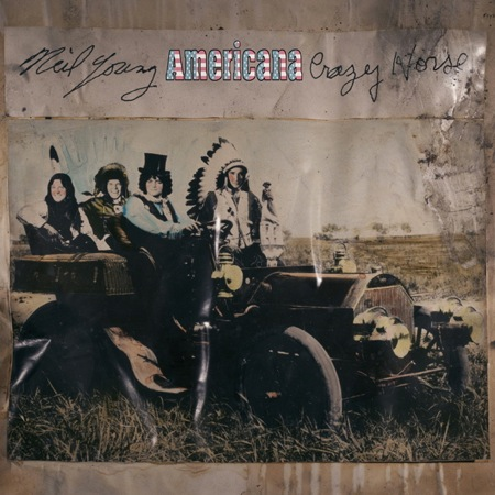 neil young americana Neil Young and Crazy Horse detail new album: Americana