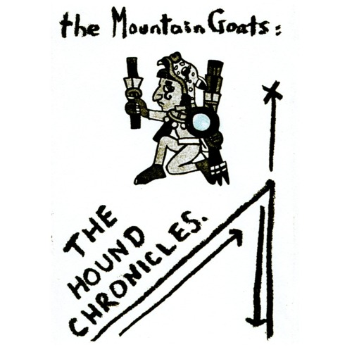 mountain goats hound chronicles The Mountain Goats reissue early cassettes