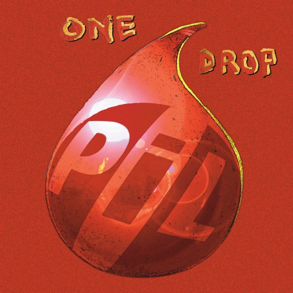 pil one drop Check Out: Public Image Ltd.   Lollipop Opera