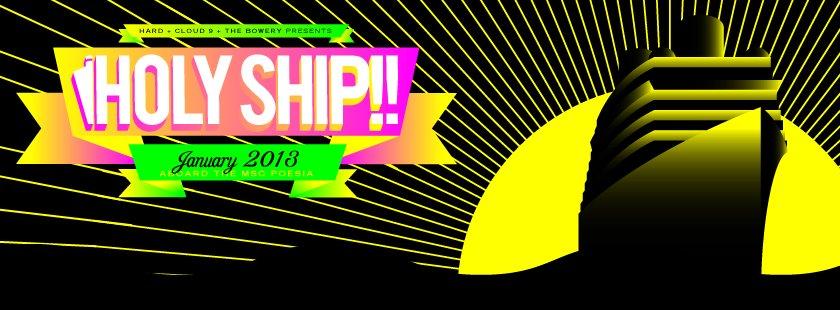 holy ship 20131 Justice, Major Lazer, Boys Noize to play Holy Ship! 2013