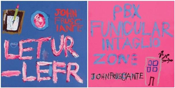john frusciante letur lefr pbx funicular intaglio zone John Frusciante announces new album: PBX Funicular Intaglio Zone