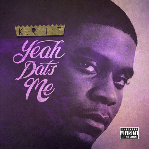 krit yeah dats me2 Check Out: Big K.R.I.T.   Yeah Dats Me