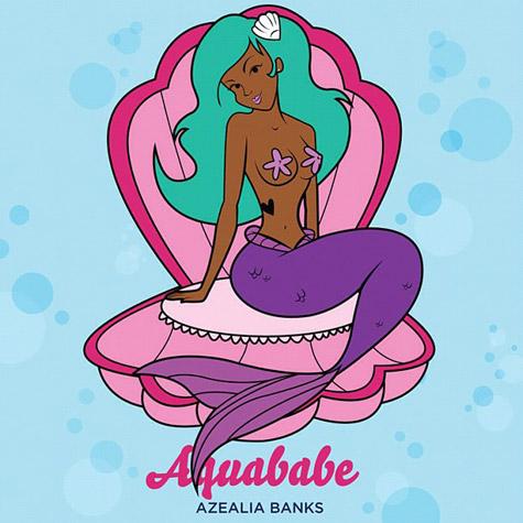 azealia banks aquababe New Music: Azealia Banks   Aquababe