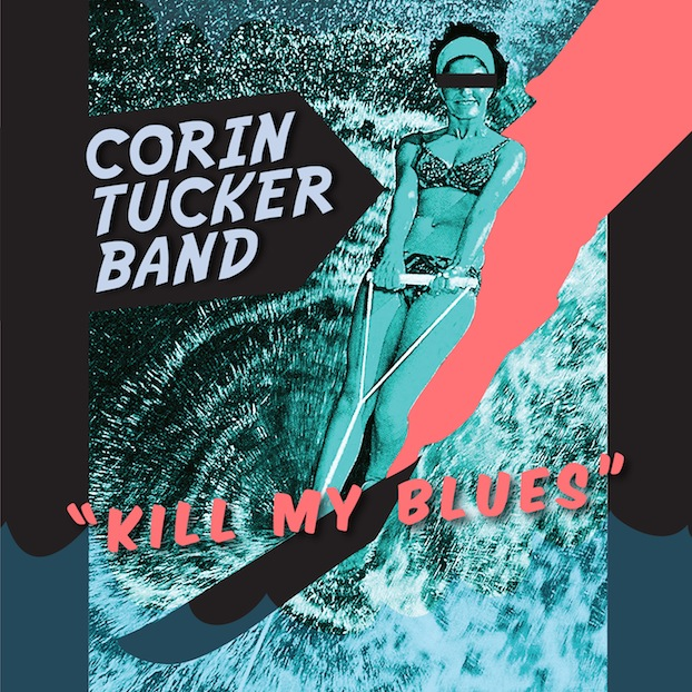 corin tucker kill my blues New Music: Corin Tucker Band   Groundhog Day
