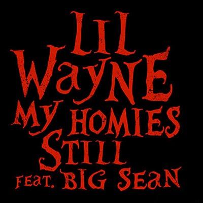 lil wayne big sean Check Out: Lil Wayne feat. Big Sean   My Homies Still