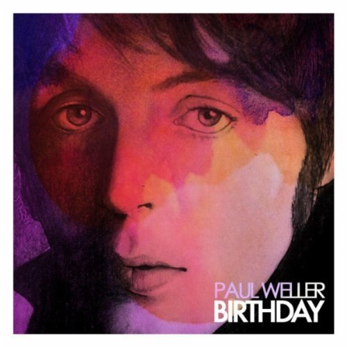 paul weller birthday New Music: Paul Weller covers The Beatles Birthday