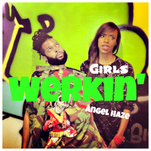 angel haze werkin girls New Music: Angel Haze   Werkin Girls