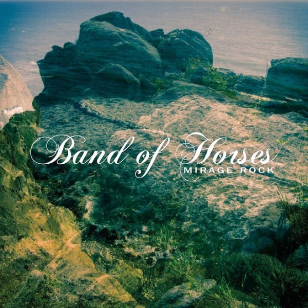 band of horses mirage rock e1341892680685 New Music: Band of Horses   Slow Cruel Hands of Time
