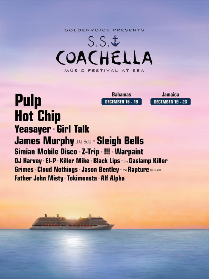 coachella cruise Coachella Cruise sets sail with Pulp, Hot Chip, Girl Talk, and more