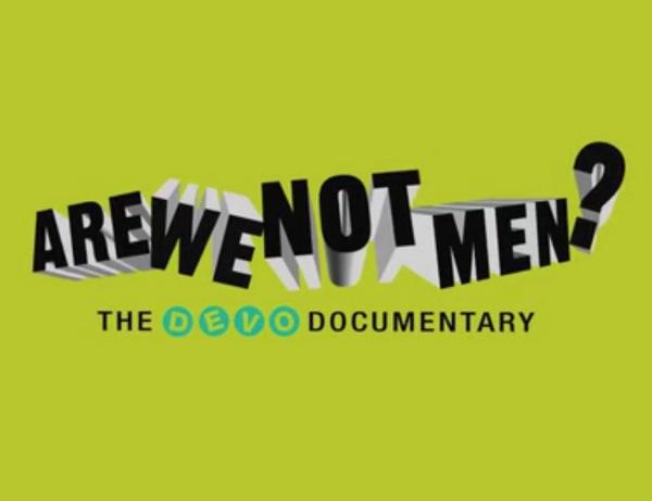 devo are we not men Devo documentary Are We Not Men? launches Kickstarter