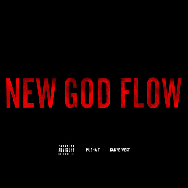 kanye pusha t new god flow New Music: Kanye West and Pusha T   New God Flow