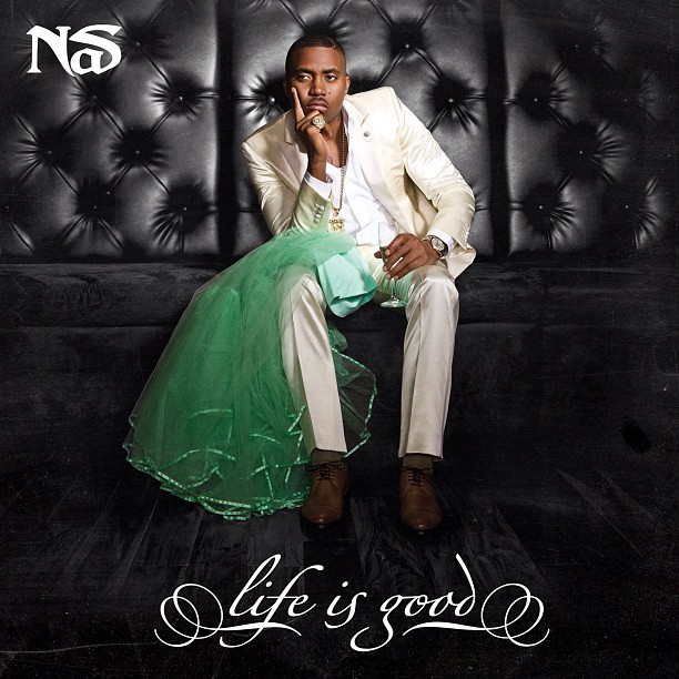 nas life is good Top 50 Albums of 2012