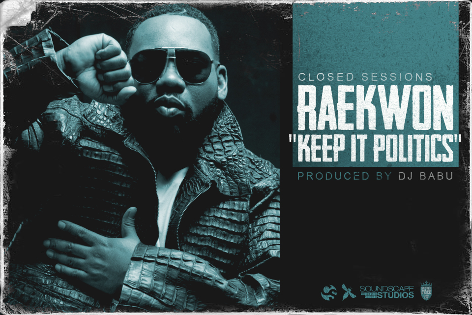 raekwonpoliticscver New Music: Raekwon   Keep It Politics