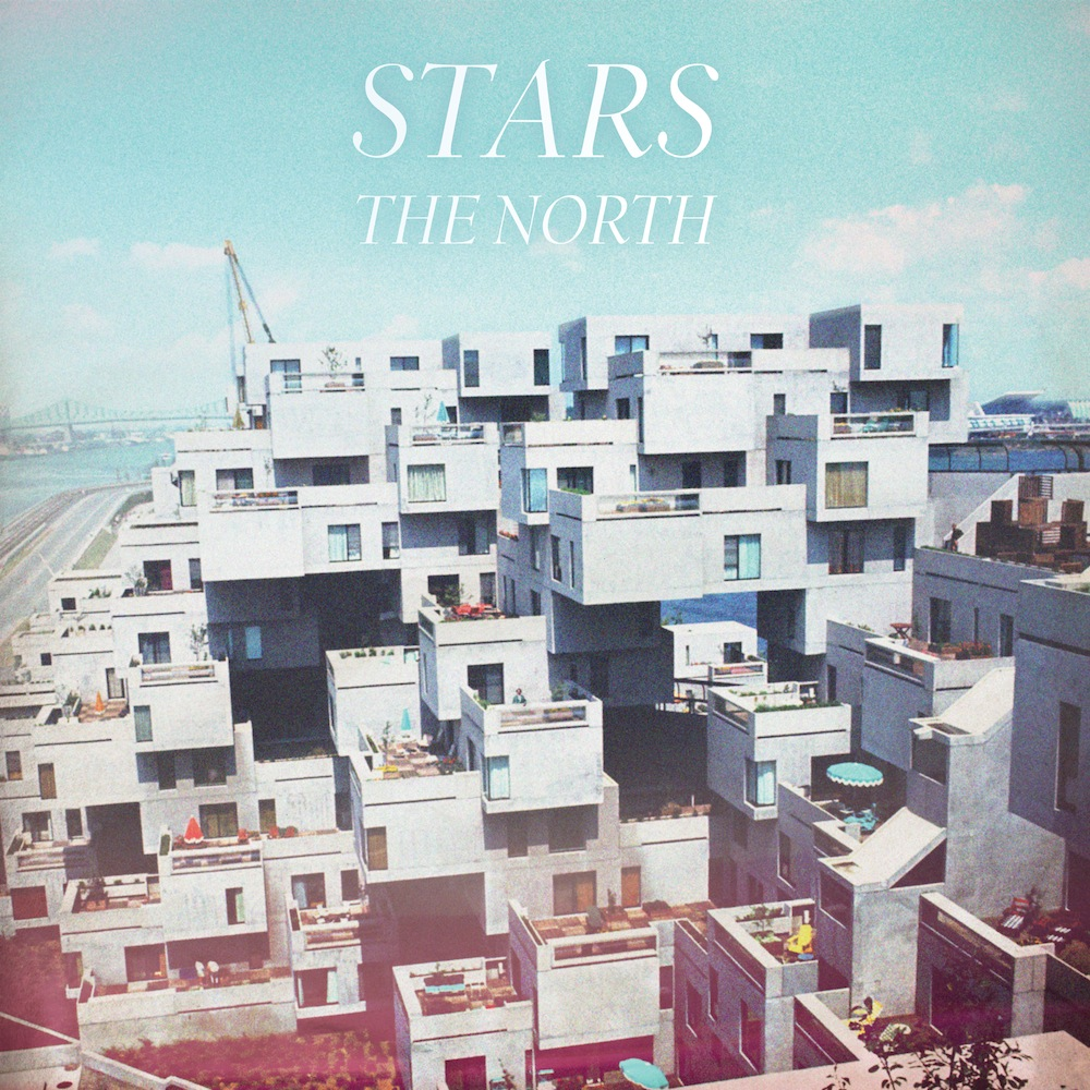 starsnorthlargecover New Music: Stars   Hold On When You Get Love And Let Go When You Give It