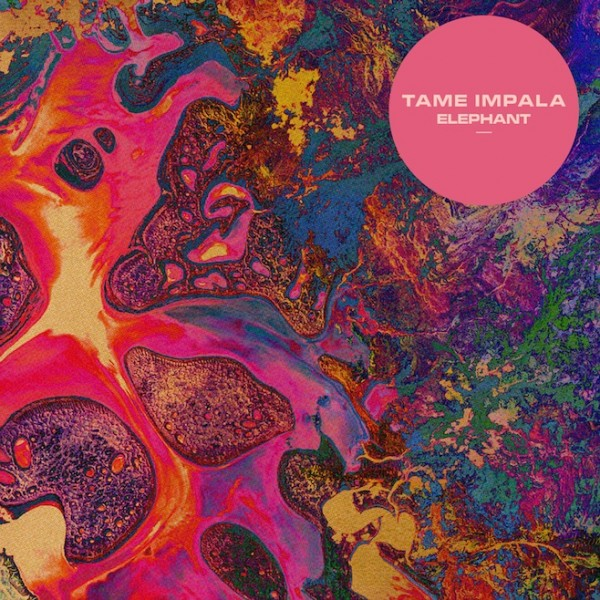 New Music: Tame Impala   Elephant