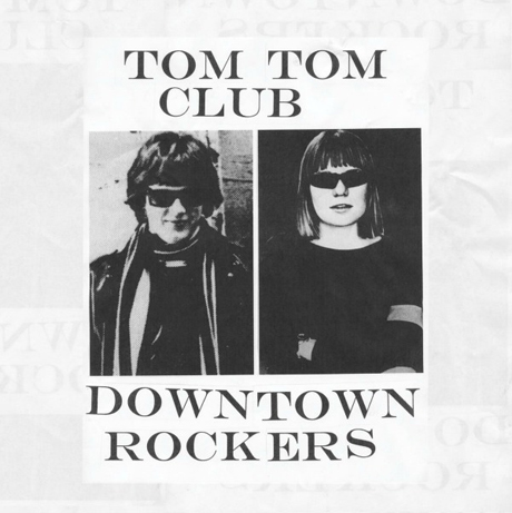tom tom club downtown rockers Tom Tom Club to release first new music in 12 years