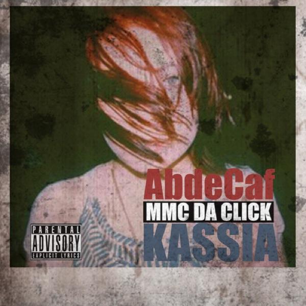 New Music: AbdeCaf   Kassia (MMC Da Click Remix)