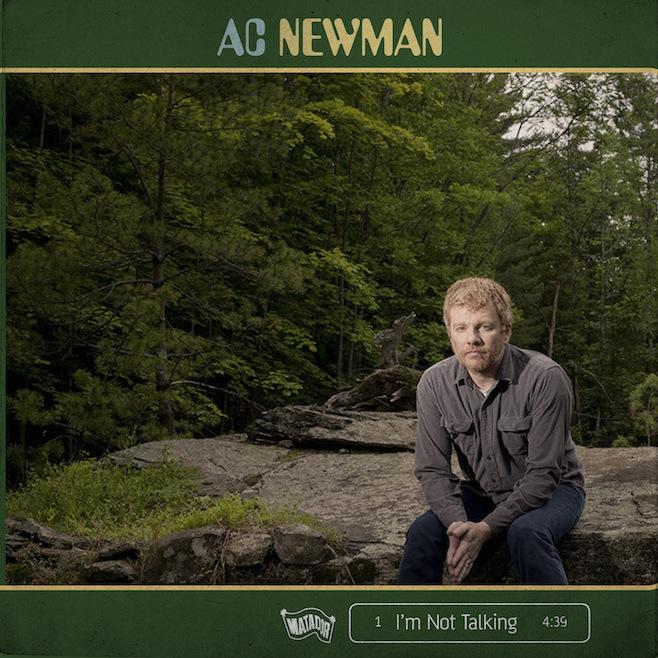 New Music: A.C. Newman   Im Not Talking