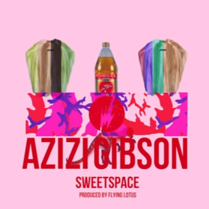 azizilotus sweetcover New Music: Azizi Gibson   Sweet Space (prod. by Flying Lotus)