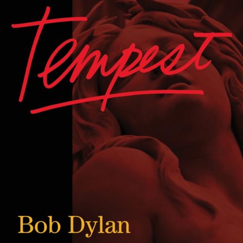 bob dylan tempest Stream: Bob Dylan   Tempest