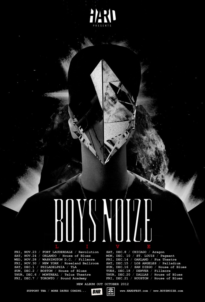 boysnoize poster r8b bw 695x1024 Boys Noize announces first ever North American live shows