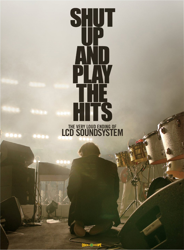 lcd shut up and play the hits dvd Download LCD Soundsystems Shut Up and Play the Hits right now