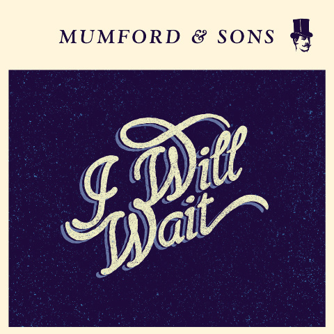mumford and sons i will wait Top mp3s of the Week (8/9)