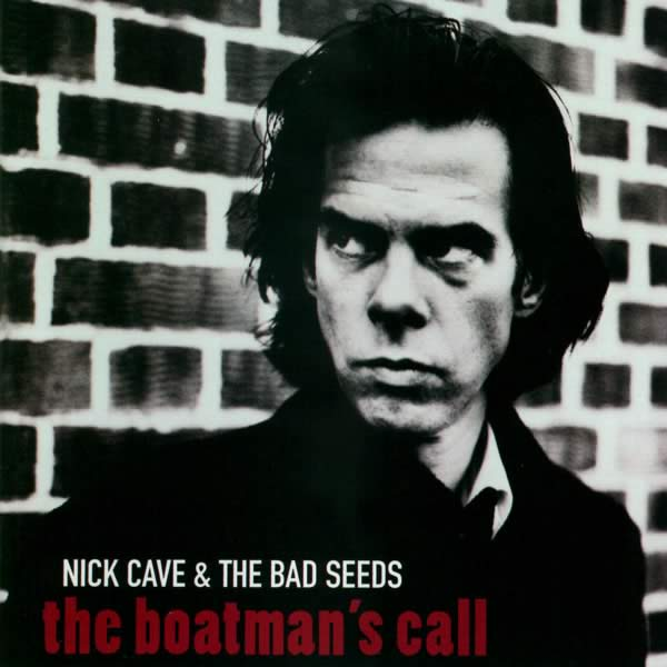nickcavethebadseeds theboatmanscall A Streaming Companion to Nick Cave