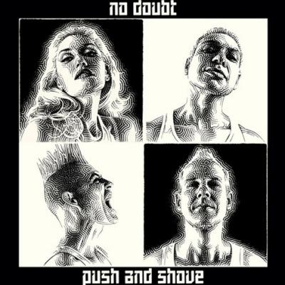 no doubt push and shove New Music: No Doubt   Push and Shove (prod. Diplo)