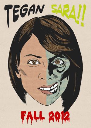 twoface poster1 Tegan and Sara announce new U.S. tour dates