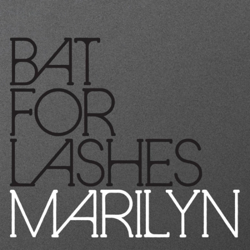 bat for lashes marilyn New Music: Bat For Lashes   Marilyn