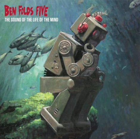 ben folds five the sound of the life of the mind New Music: Ben Folds Five   Erase Me