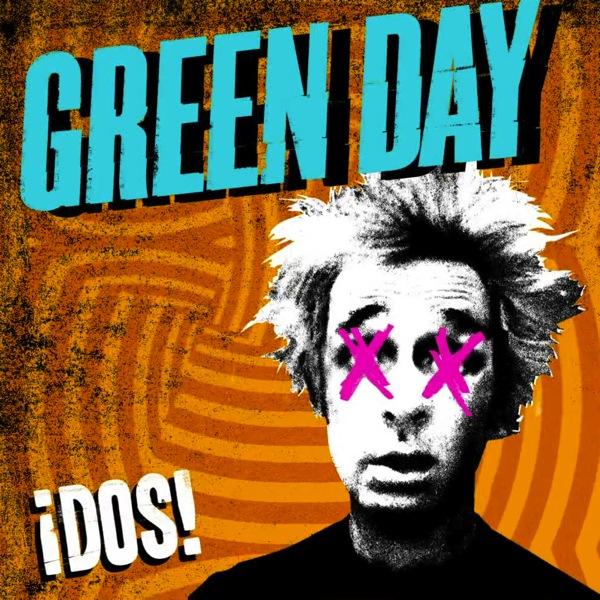 green day dos Stream: Green Day   ¡Dos!