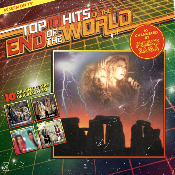 Prince Rama - Top Ten Hits of the End of the World | Album