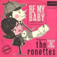 the ronettes be my baby Top 100 Songs Ever: 50 1